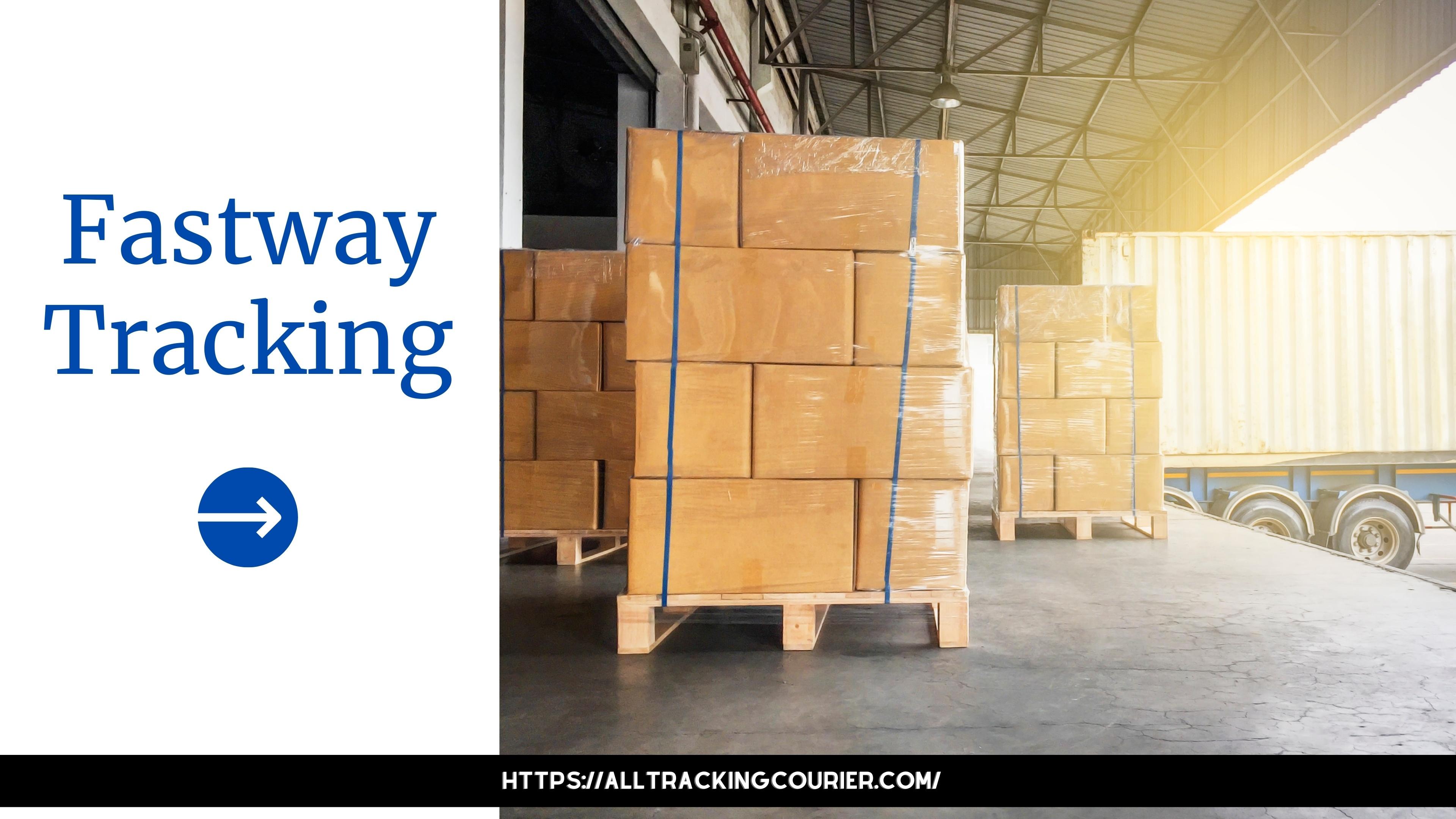 Fastway Tracking