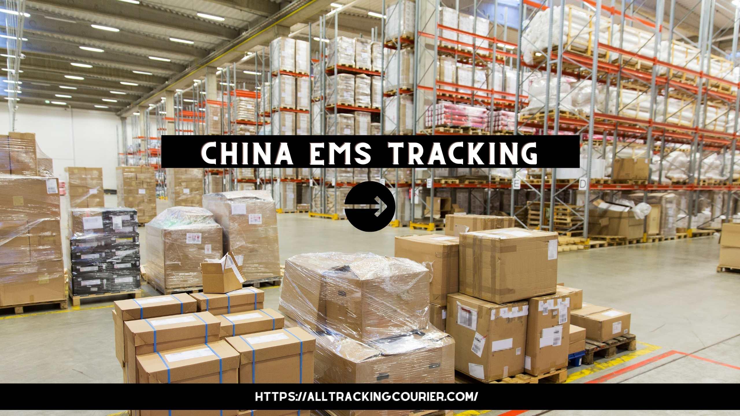 China EMS Tracking
