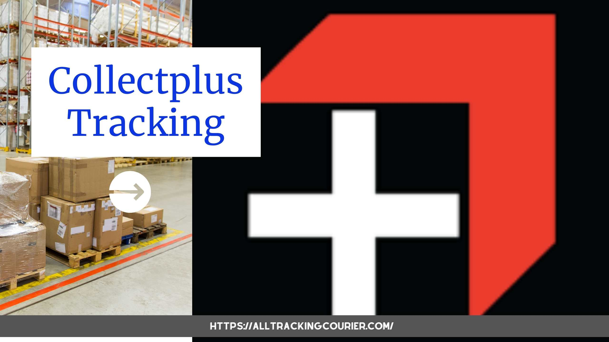 Collectplus Tracking