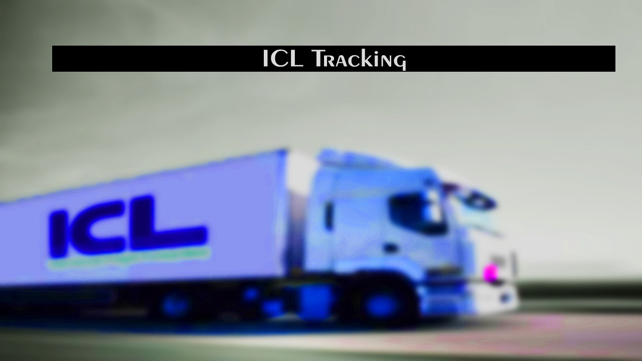 ICL Tracking - Track Your Delivery Status Live - Alltrackingcourier