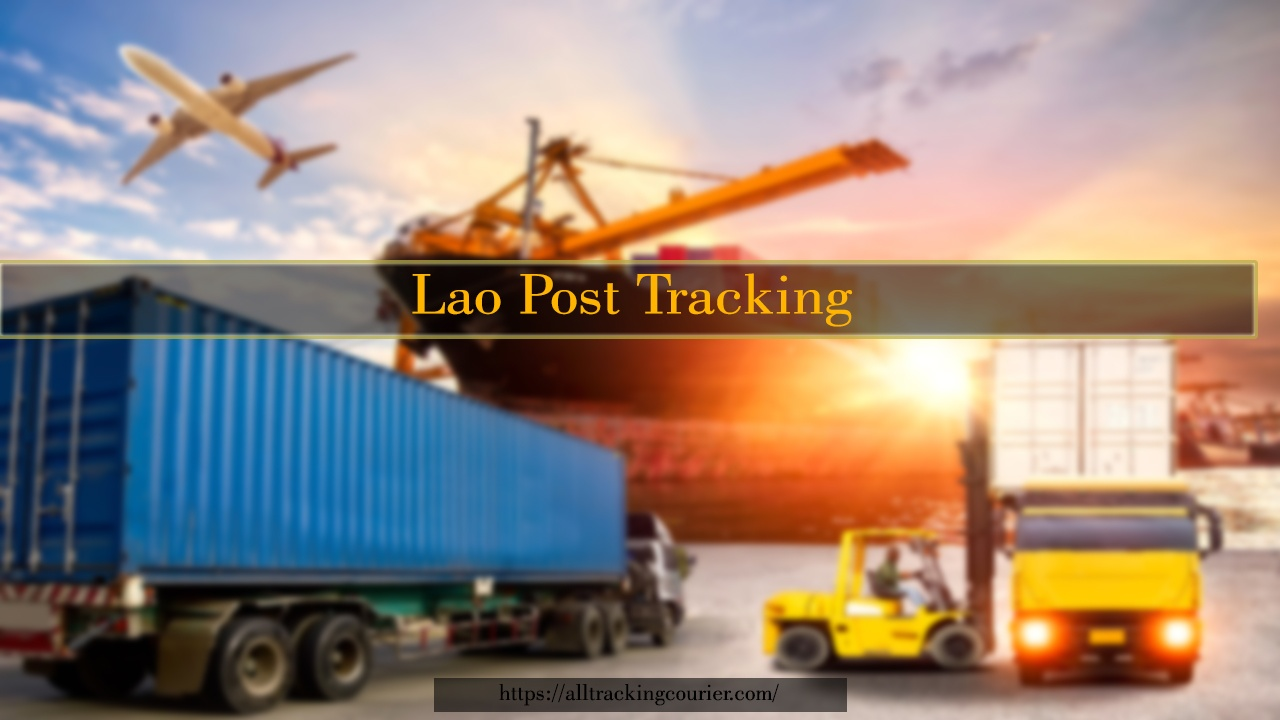 Lao Post Tracking - Trace and Track Your Parcel Live