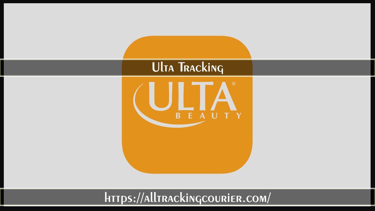 Ulta Tracking - Track Your Order - Alltrackingcourier
