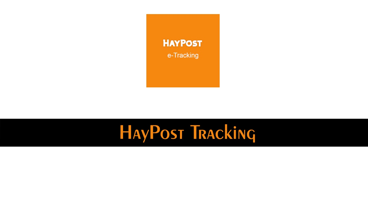 HayPost Tracking - Track And Trace Parcel & Shipment