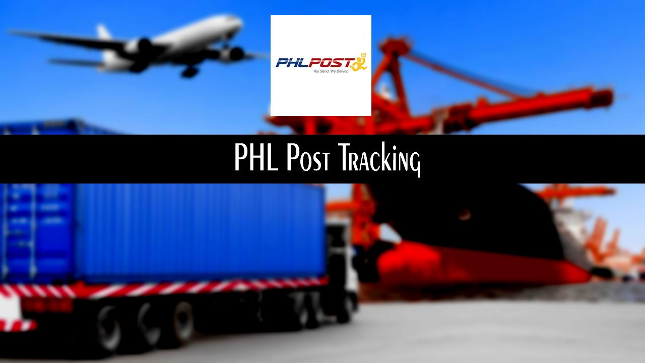 PHL Post Tracking - Philippines Post Track & Trace Your package
